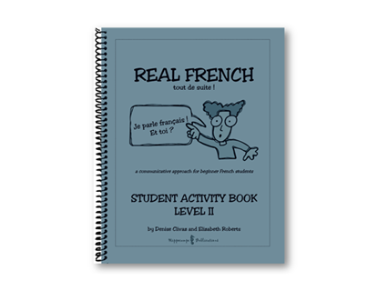 Real French Tout De Suite Student Activity Book Level 2