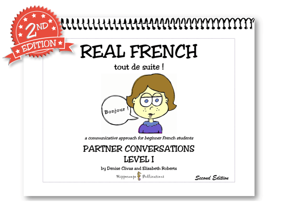 Real French Tout De Suite Partner Conversations Level 1
