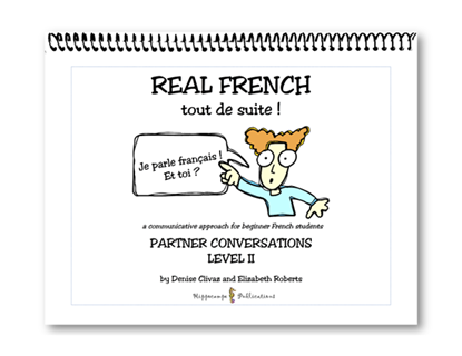 Real French Tout De Suite Partner Conversations Level 2