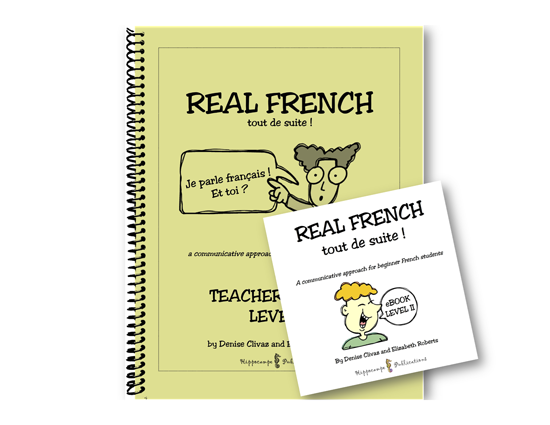 Real French Tout De Suite Level 2 High School Pack (Teacher's Guide + EBook)