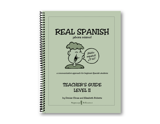 Real Spanish Ahora Mismo Teacher's Guide Level 2