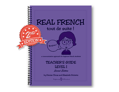 Real French Tout De Suite Teacher's Guide Level 1